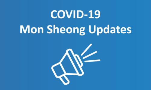 COVID-19 Mon Sheong Updates