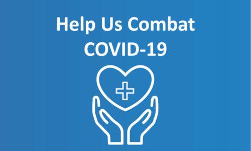 Help Us Combat COVID-19